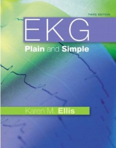 Test bank for EKG Plain and Simple 3rd Edition by Ellis
