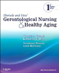 Test bank for Ebersole and Hess Gerontological Nursing and Healthy Aging 1st Canadian Edition by Touhy