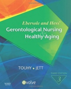 Test bank for Ebersole and Hess Gerontological Nursing and Healthy Aging 3rd Edition by Touhy