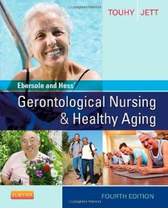 Test bank for Ebersole and Hess Gerontological Nursing and Healthy Aging 4th Edition by Touhy
