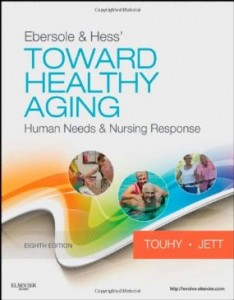 Test bank for Ebersole and Hess Toward Healthy Aging 8th Edition by Touhy