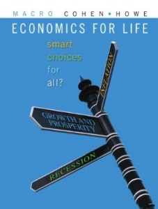 Test bank for Economics for Life Smart Choices for All 1st Canadian Edition by Cohen
