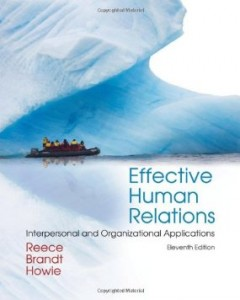 Test bank for Effective Human Relations Interpersonal and Organizational Applications 11th Edition by Reece