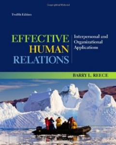 Test bank for Effective Human Relations Interpersonal and Organizational Applications 12th Edition by Reece