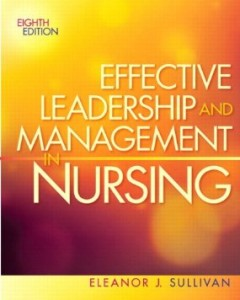 Test bank for Effective Leadership and Management in Nursing 8th Edition by Sullivan