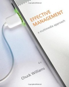 Test bank for Effective Management 6th Edition by Williams