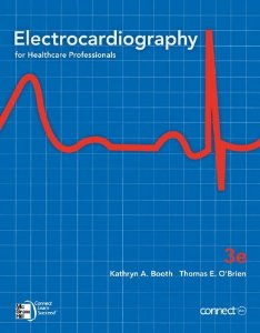 Test bank for Electrocardiography for Healthcare Professionals 3rd Edition by Booth