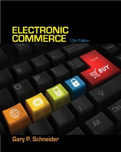 Test bank for Electronic Commerce 10th Edition by Schneider