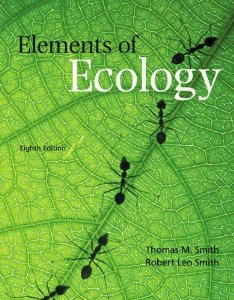 Test bank for Elements of Ecology 8th Edition by Smith