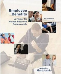 Test bank for Employee Benefits A Primer for Human Resource Professionals 4th Edition by Martocchio