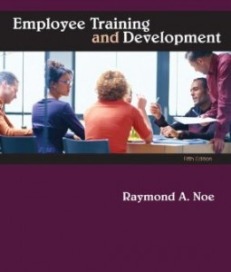 Test bank for Employee Training and Development 5th Edition by Noe