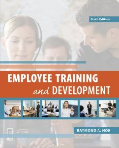 Test bank for Employee Training and Development 6th Edition by Noe