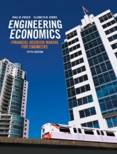 Test bank for Engineering Economics Financial Decision Making for Engineers 5th Edition by Fraser