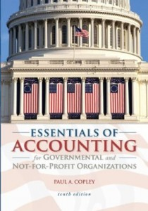 Test bank for Essentials of Accounting for Governmental and Not for Profit Organizations 10th Edition by Copley