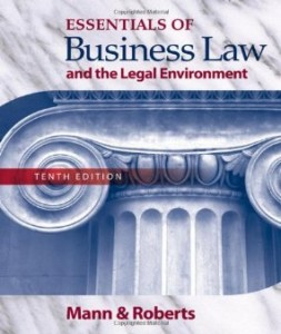 Test bank for Essentials of Business Law and the Legal Environment 10th Edition by Mann