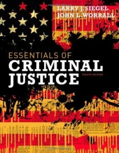 Test bank for Essentials of Criminal Justice 8th Edition by Siegel