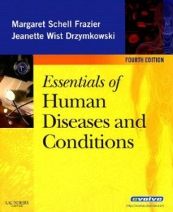 Test bank for Essentials of Human Diseases and Conditions 4th Edition by Frazier