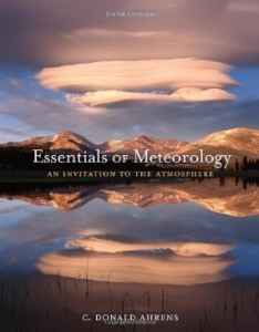 Test bank for Essentials of Meteorology An Invitation to the Atmosphere 6th Edition by Ahrens