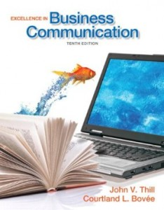 Test bank for Excellence in Business Communication 10th Edition by Thill