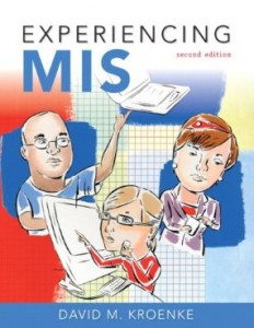 Test bank for Experiencing MIS 2nd Edition by Kroenke