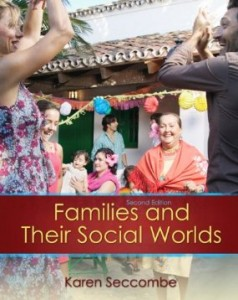 Test bank for Families and their Social Worlds 2nd Edition by Seccombe
