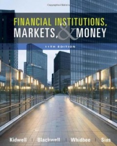Test bank for Financial Institutions Markets and Money 11th Edition by Kidwell