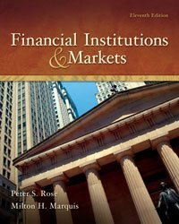 Test bank for Financial Institutions and Markets 11th Edition by Rose