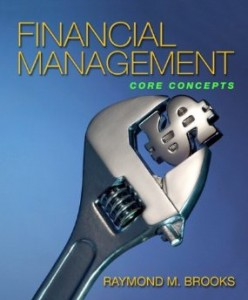 Test bank for Financial Management Core Concepts 1st Edition by Brooks