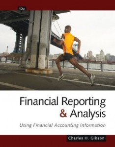 Test bank for Financial Reporting and Analysis Using Financial Accounting Information 12th Edition by Gibson