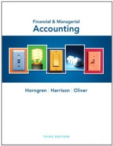 Test bank for Financial and Managerial Accounting 3rd Edition by Horngren