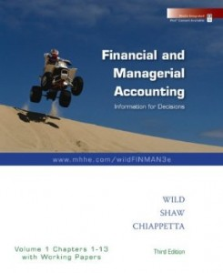 Test bank for Financial and Managerial Accounting Information for Decisions 3rd Edition by Wild