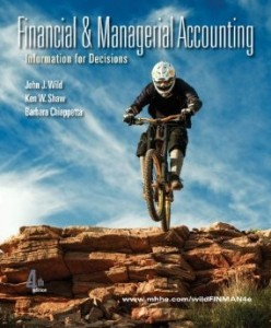 Test bank for Financial and Managerial Accounting Information for Decisions 4th Edition by Wild