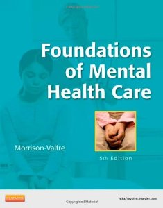 Test bank for Foundations of Mental Health Care 5th Edition by Morrison Valfre