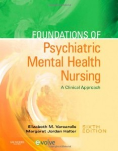 Test bank for Foundations of Psychiatric Mental Health Nursing A Clinical Approach 6th Edition by Varcarolis