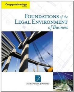 Test bank for Foundations of the Legal Environment of Business 1st Edition by Jennings