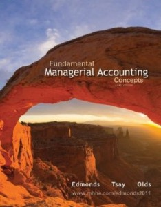 Test bank for Fundamental Managerial Accounting Concepts 6th Edition by Edmonds