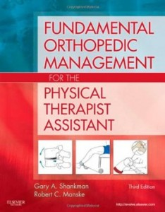 Test bank for Fundamental Orthopedic Management for the Physical Therapist Assistant 3rd Edition by Shankman