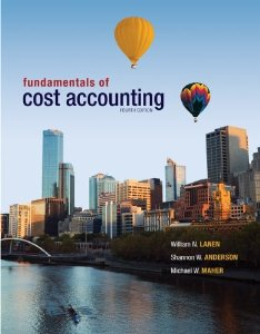 Test bank for Fundamentals of Cost Accounting 4th Edition by Lanen