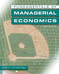 Test bank for Fundamentals of Managerial Economics 9th Edition by Hirschey