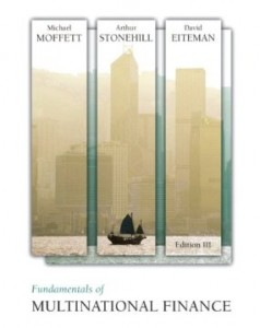 Test bank for Fundamentals of Multinational Finance 3rd Edition by Moffett