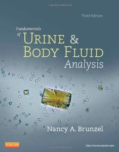 Test bank for Fundamentals of Urine and Body Fluid Analysis 3rd Edition by Brunzel