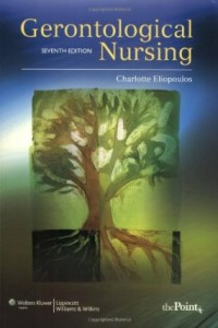 Test bank for Gerontological Nursing 7th Edition by Eliopoulos