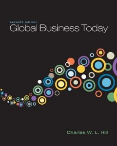 Test bank for Global Business Today 7th Edition by Hill