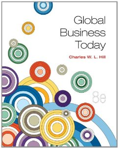 Test bank for Global Business Today 8th Edition by Hill