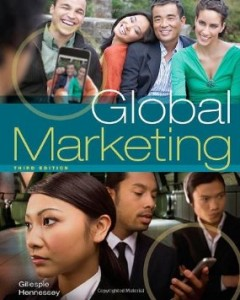 Test bank for Global Marketing 3rd Edition by Gillespie