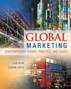 Test bank for Global Marketing Contemporary Theory Practice and Cases 1st Edition by Alon