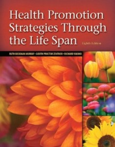 Test bank for Health Promotion Strategies Through the Life Span 8th Edition by Murray