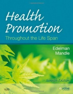 Test bank for Health Promotion Throughout the Life Span 7th Edition by Edelman