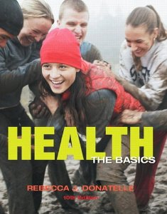 Test bank for Health The Basics 10th Edition by Donatelle