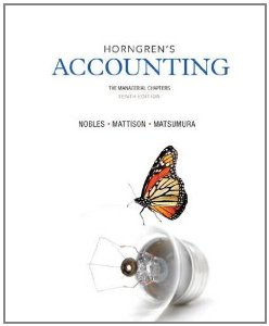Test bank for Horngrens Accounting The Managerial Chapters 10th Edition by Nobles